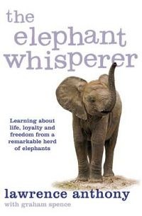 The Elephant Whisperer Lawrence Anthony